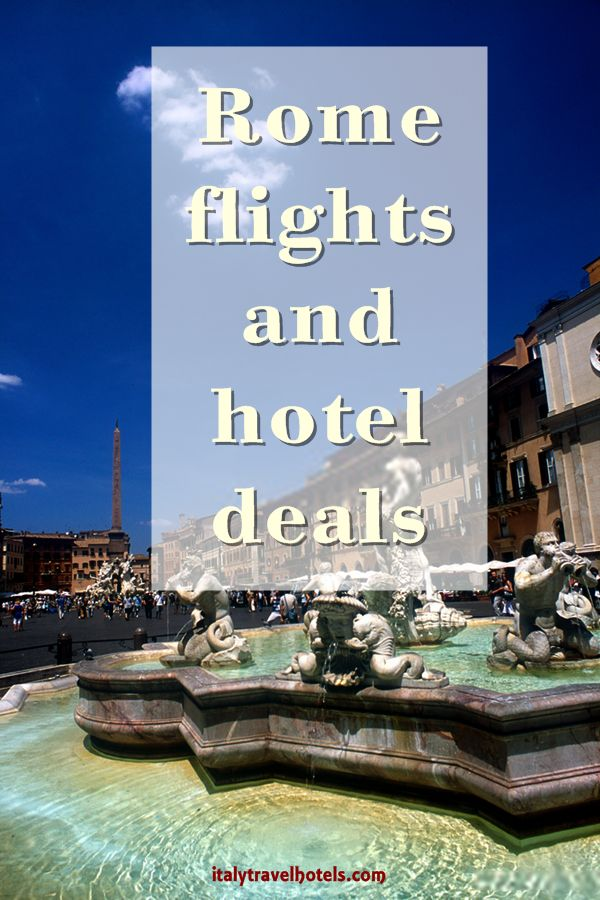 Rome flights and hotel deals